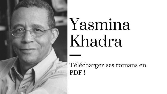 Les romans PDF gratuits de Yasmina Khadra