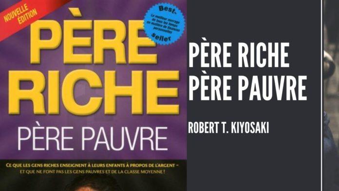 Télécharger Père Riche Père Pauvre en PDF gratuit, de Robert T. Kiyosaki