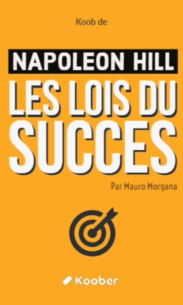 Les lois du succès de Napoléon Hill